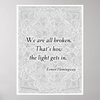 Póster Todos estamos rotos. - Quote´s positivo