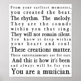 Póster Usted es un poster del músico