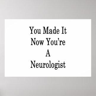 Póster Usted lo hizo ahora que usted es neurólogo