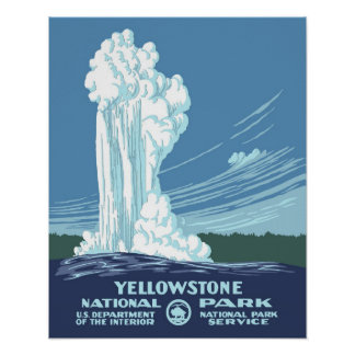 Póster Viaje de Yellowstone WPA del vintage