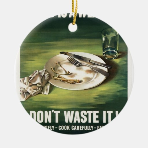 Poster WW2: ¡Racionar la comida es un arma! Ornamentos De Reyes