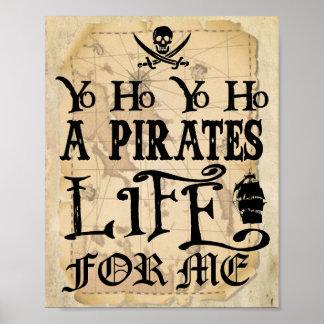 Póster Yo Ho una vida de los piratas para mí muestra