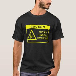 Precaución: Tesis bajo construcción (texto Camiseta