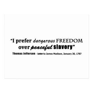 Prefiero la libertad peligrosa sobre esclavitud postal