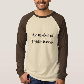 Pregúnteme acerca de mi camiseta explosiva de la