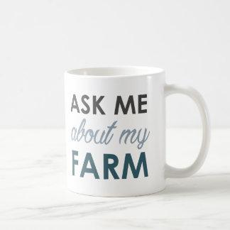 Pregúnteme acerca de mi taza de la granja