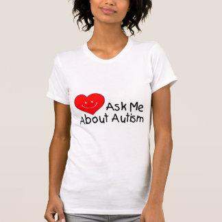 Pregúnteme acerca del autismo (el corazón) camisas