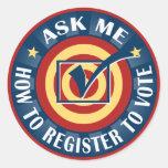 Pregúnteme cómo registrarme para votar etiquetas redondas