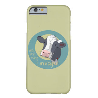 Pregúnteme porqué soy vegano funda barely there iPhone 6