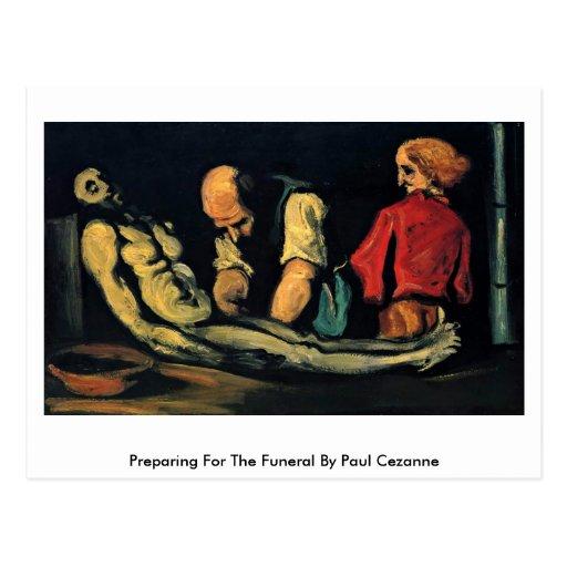 Preparación para el entierro de Paul Cezanne Tarjeta Postal
