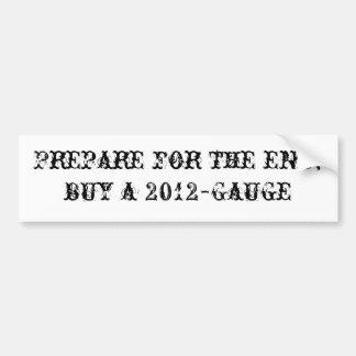 Prepárese para el extremo; compre un 2012-Gauge Pegatina Para Coche