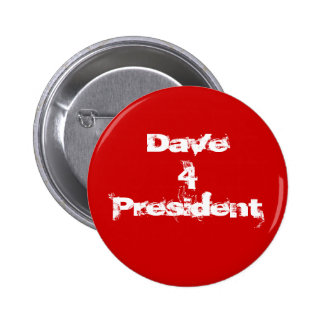 Presidente de Dave 4 Chapa Redonda 5 Cm