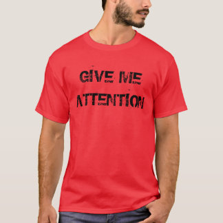 """Présteme camiseta de atención"""