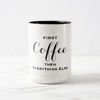 Primer café… taza de café de dos colores