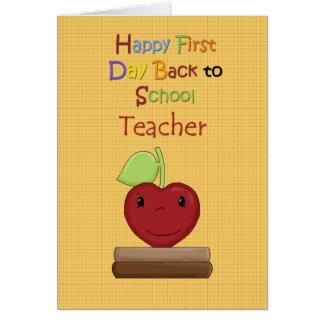 Primer día feliz de nuevo a escuela, profesor tarjeta de felicitación