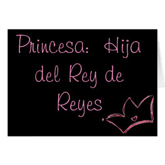 Princesa:  Hija del Rey de Reyes Tarjeta Pequeña