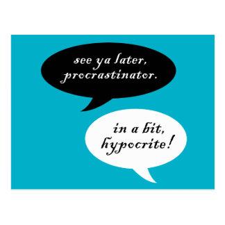 Procrastinator contra hipócrita postal