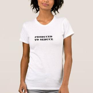 Producido para seducir camiseta