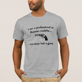 Profesional de la ruleta rusa camiseta