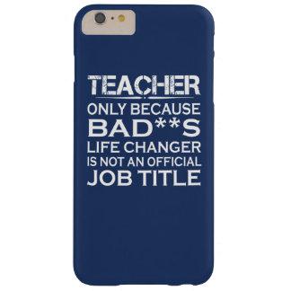 Profesor - cambiador de la vida funda barely there iPhone 6 plus