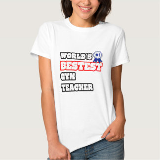 Profesor de gimnasio de Bestest del mundo Camisetas