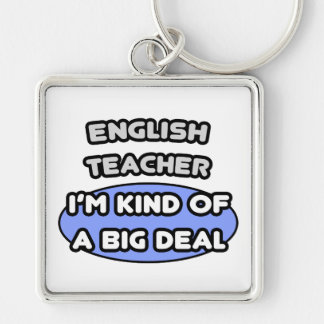 Profesor de inglés. Clase de una gran cosa Llaveros