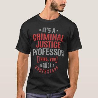 Profesor de la justicia penal camiseta