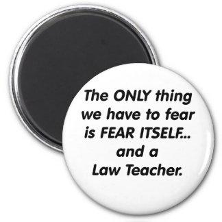profesor de la ley del miedo imán redondo 5 cm