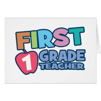 Profesor del primer grado tarjeta de felicitación