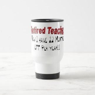 Profesor jubilado AHORA TENGO 12 MESES DE Taza De Café