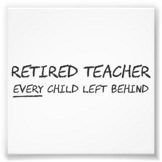 Profesor jubilado CADA niño dejado detrás Cojinete