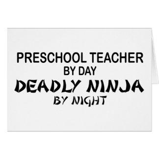 Profesor preescolar Ninja mortal Tarjeta De Felicitación