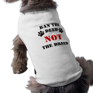 Prohíba el hecho NO la raza Camiseta Sin Mangas Para Perro