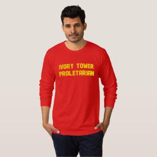 Proletario de la torre de marfil camiseta