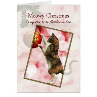 Pronto para ser cuñado, navidad de Meowy Tarjeta De Felicitación
