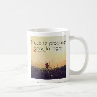 Propone amar, logra del SE del que del EL del lo Taza De Café