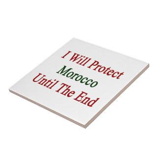 Protegeré Marruecos hasta el extremo Tejas Ceramicas