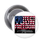 Proteja su libertad pins