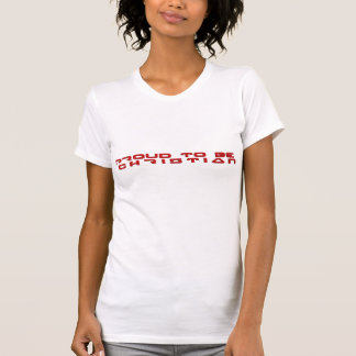 Proud to Be Christian Rouge Camisetas