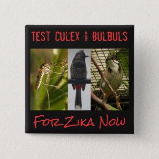 Pruebe el mosquito y el botón de los Bulbuls por