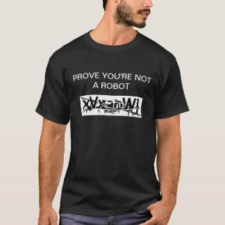 Pruébele que no es un robot camiseta