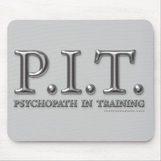 Psicópata en el entrenamiento alfombrilla de ratón