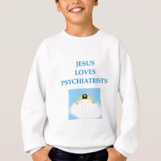 PSYCHIATIRSTS SUDADERA