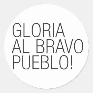 Pueblo del bravo del Al de Gloria - Venezuela Pegatina Redonda