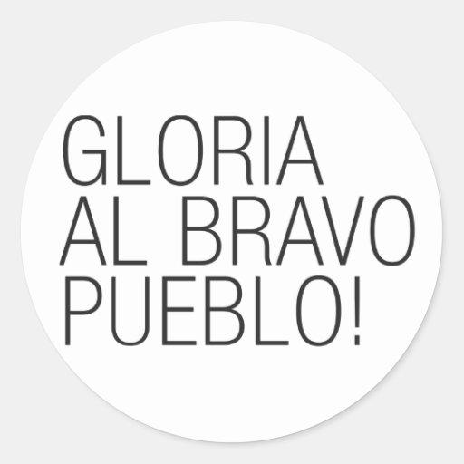 Pueblo del bravo del Al de Gloria - Venezuela Etiquetas Redondas