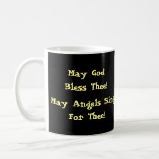 ¡Puede dios bendecir Thee! ¡Los ángeles de mayo Taza De Café