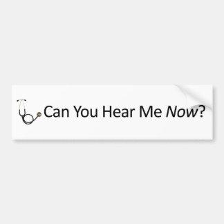 Puede usted ahora oírme pegatina para coche