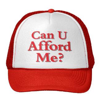 ¿Puede usted permitirse me? Gorras De Camionero