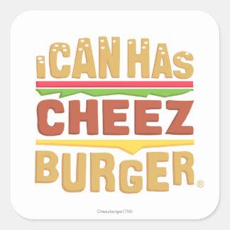 Puedo tengo Cheezburger Pegatina Cuadrada