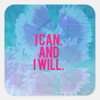 ¡Puedo y lo voy a hacer! Pegatina Cuadrada